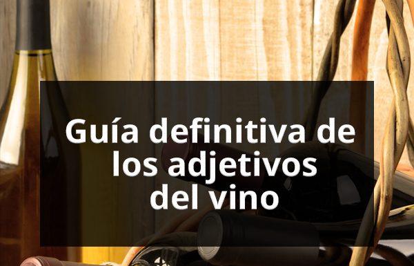 diccionario del vino adjetivos vinoteca